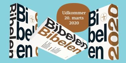 Bibelen 2020 – ny oversættelse udkommer til marts